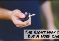 The Right Way To Buy A Used Car